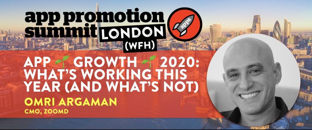 App Promotion Summit UK WFH 2020 app Growth Panel